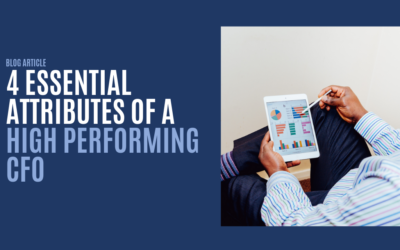 4 Essential Attributes of a High Performing CFO
