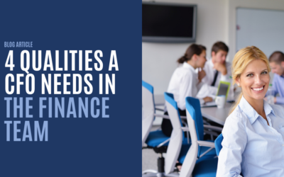 4 Qualities a CFO Needs in The Finance Team