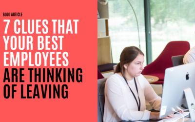 7 Clues That Your Best Employees Are Thinking of Leaving